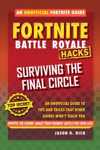 HACKS FOR FORTNITERS: SURVIVING THE FINAL CIRCLE - R. Rich Jason