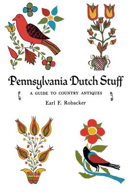 PENNSYLVANIA DUTCH STUFF - F. Robacker Earl