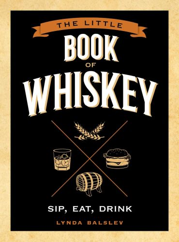 LITTLE BOOK OF WHISKEY - Balslev Lynda