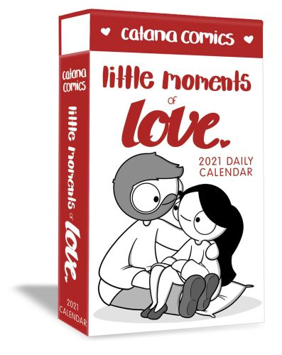 CATANA COMICS LITTLE MOMENTS OF LOVE 2021 DELUXE DAY-TO-DAY CALENDAR - Chetwynd Catana
