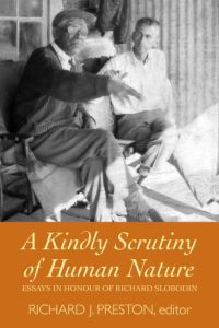 A KINDLY SCRUTINY OF HUMAN NATURE - J. Preston Richard