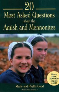 20 MOST ASKED QUESTIONS ABOUT THE AMISH AND MENNONITES - Good Merle