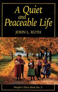 QUIET AND PEACEABLE LIFE - Ruth John