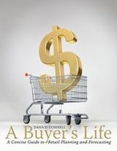 A BUYER'S LIFE - Connell Dana