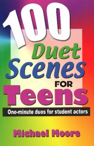 100 DUET SCENES FOR TEENS - Moore. Michael