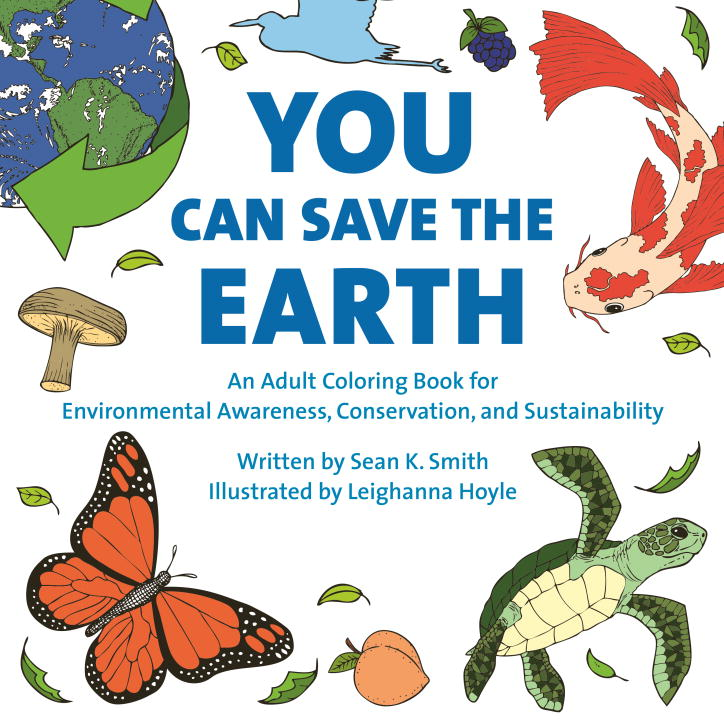 YOU CAN SAVE THE EARTH ADULT COLORING BOOK - Hellstrom Travis