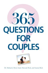 365 QUESTIONS FOR COUPLES - J Beck Michael