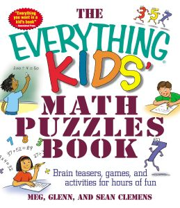 THE EVERYTHING KIDS' MATH PUZZLES BOOK - Clemens Meg