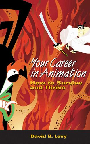 YOUR CAREER IN ANIMATION - B. Levy David