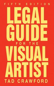LEGAL GUIDE FOR THE VISUAL ARTIST - Crawford Tad