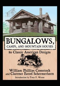 BUNGALOWS, CAMPS, AND MOUNTAIN HOUSES - Phillips Comstock William