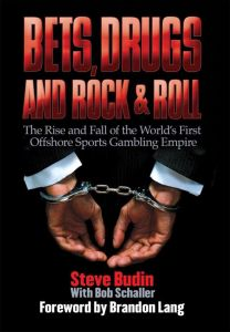 BETS, DRUGS, AND ROCK & ROLL - Budin Steve