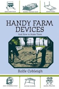 HANDY FARM DEVICES AND HOW TO MAKE THEM - Cobleigh Rolfe