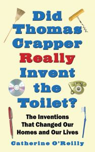 DID THOMAS CRAPPER REALLY INVENT THE TOILET? - O′ Catherine