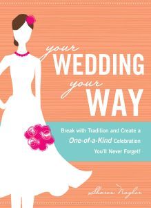 YOUR WEDDING, YOUR WAY - Naylor Sharon
