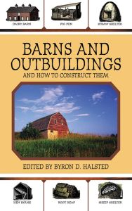 BARNS AND OUTBUILDINGS - D. Halsted Byron