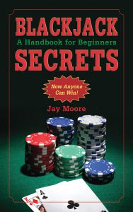 BLACKJACK SECRETS - Moore Jay