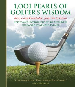 1,001 PEARLS OF GOLFERS' WISDOM - Apfelbaum Jim