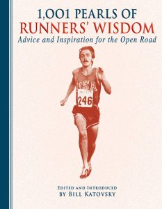 1,001 PEARLS OF RUNNERS' WISDOM - Katovsky Bill