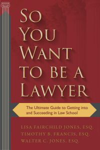 SO YOU WANT TO BE A LAWYER - B. Francis Timothy