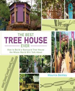 THE BEST TREE HOUSE EVER - Barkley Maurice