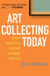 ART COLLECTING TODAY - Woodham Doug
