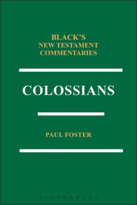 COLOSSIANS BNTC - Foster Paul