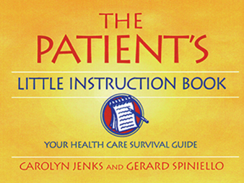 THE PATIENTS LITTLE INSTRUCTION BOOK - Jenks Carolyn