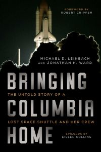 BRINGING COLUMBIA HOME - D. Leinbach Michael