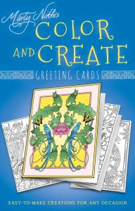 COLOR AND CREATE GREETING CARDS - Noble Marty