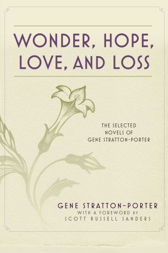 WONDER, HOPE, LOVE, AND LOSS - Stratton-Porter Gene