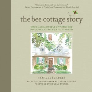 THE BEE COTTAGE STORY - Schultz Frances