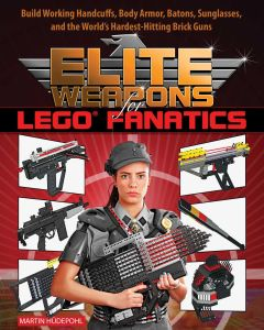 ELITE WEAPONS FOR LEGO FANATICS - Hü Martin