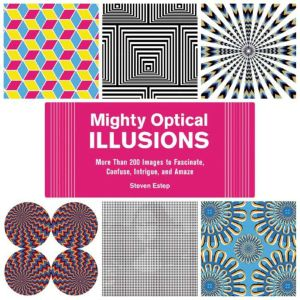 MIGHTY OPTICAL ILLUSIONS - Estep Steven