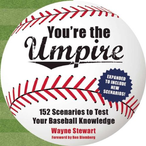 YOU'RE THE UMPIRE - Stewart Wayne