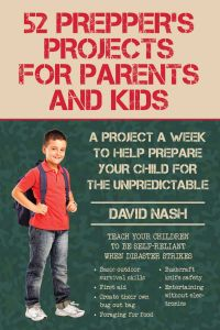 52 PREPPER'S PROJECTS FOR PARENTS AND KIDS - Nash David