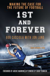 1ST AND FOREVER - Casciola Bob