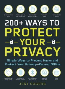 200+ WAYS TO PROTECT YOUR PRIVACY - Rogers Jeni