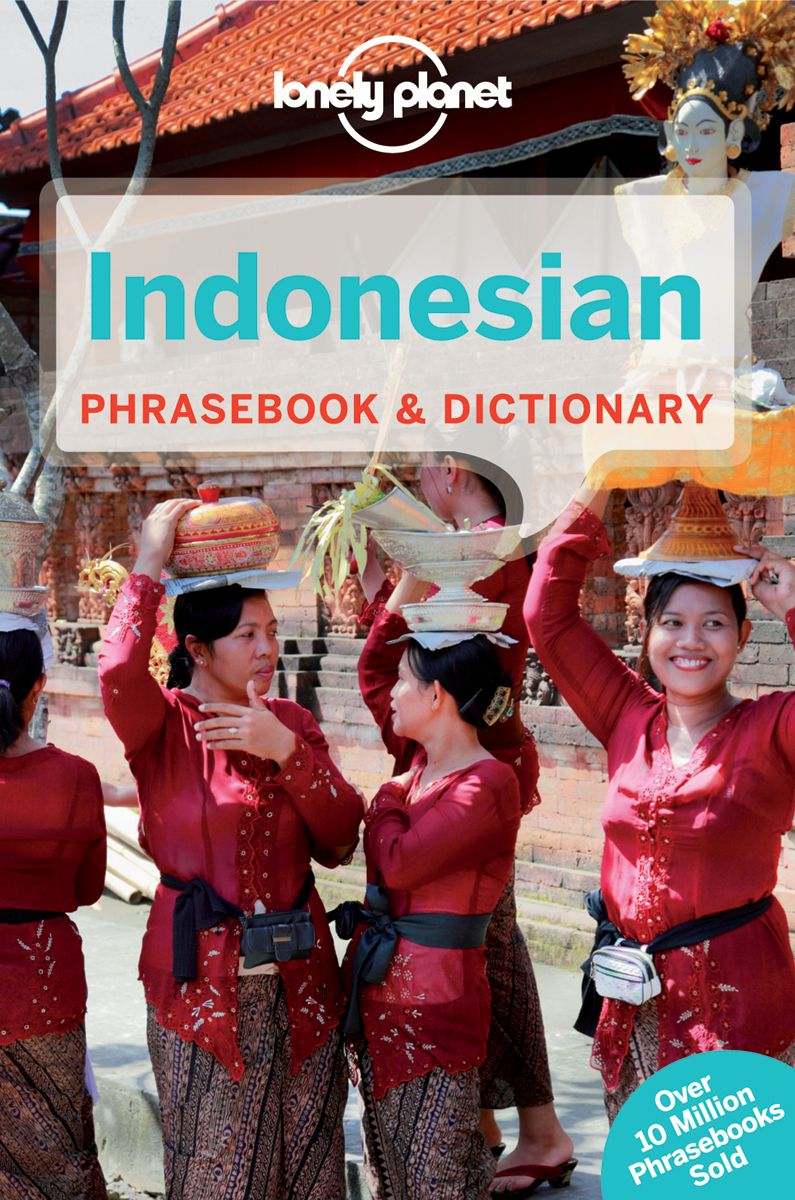 LONELY PLANET INDONESIAN PHRASEBOOK & DICTIONARY - Wagner , Lonely