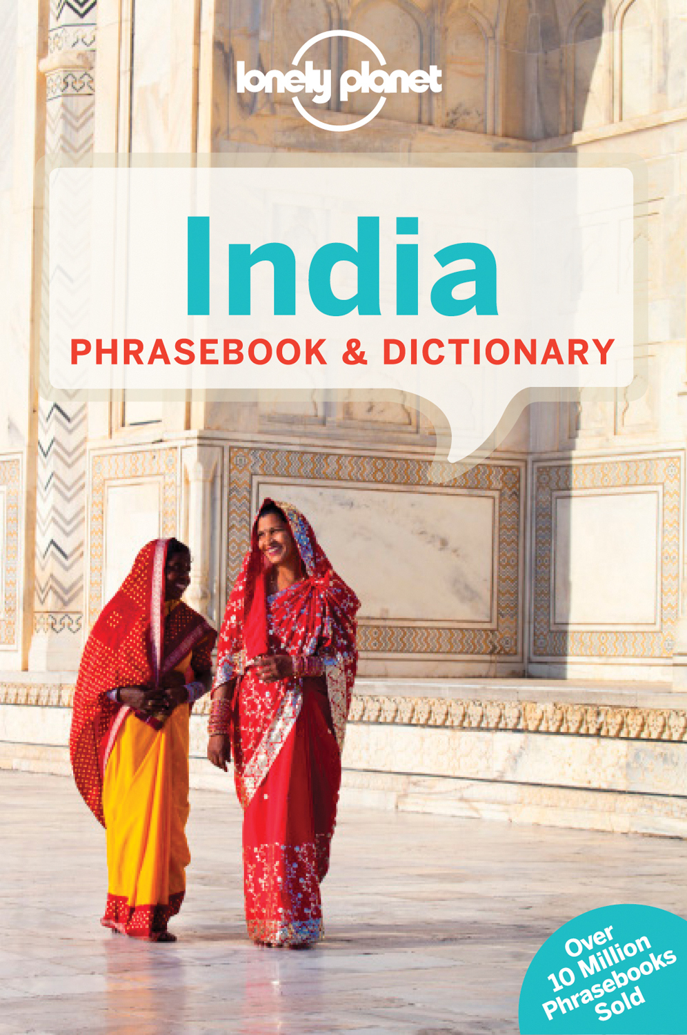 LONELY PLANET INDIA PHRASEBOOK & DICTIONARY - Ahmed , Lonely , Shahara , Frayne , Quentin , Martire