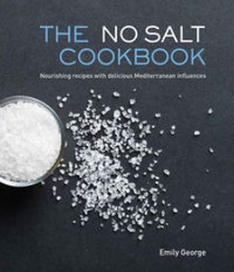 NO SALT COOKBOOK - Emily George