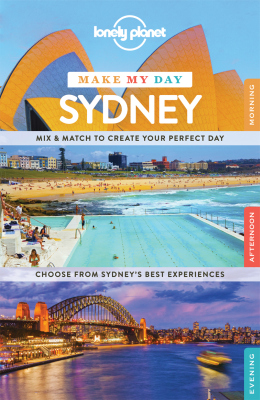 LONELY PLANET MAKE MY DAY SYDNEY - Lonely , Dragicevich , Peter , Raphael