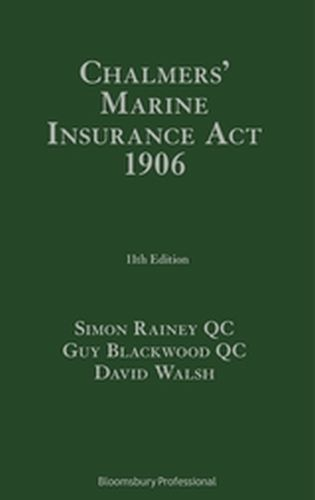 CHALMERS' MARINE INSURANCE ACT 1906 - Walsh David