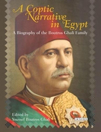 A COPTIC NARRATIVE IN EGYPT - Boutros Ghali Youssef