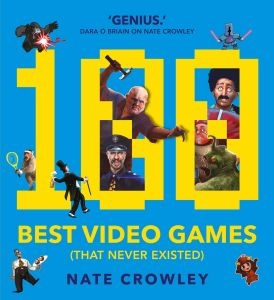 100 BEST VIDEO GAMES (THAT NEVER EXISTED) - Crowley Nate