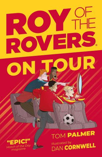 ROY OF THE ROVERS: ON TOUR - Palmer Tom
