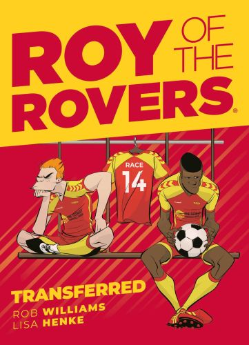 ROY OF THE ROVERS: TRANSFERRED (COMIC 4) - Williams Rob
