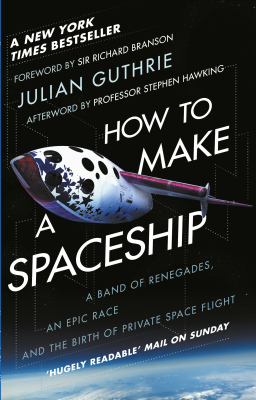 HOW TO MAKE A SPACESHIP - Guthriesir Richard B Julian