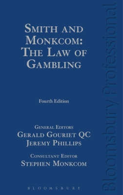 SMITH AND MONKCOM: THE LAW OF GAMBLING - Monkcom Stephen