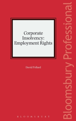CORPORATE INSOLVENCY: EMPLOYMENT RIGHTS - Pollard David